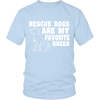 Rescue Dogs Shirt