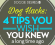 Dog Hacks: 4 Tips You Wish You Knew a Long Time Ago